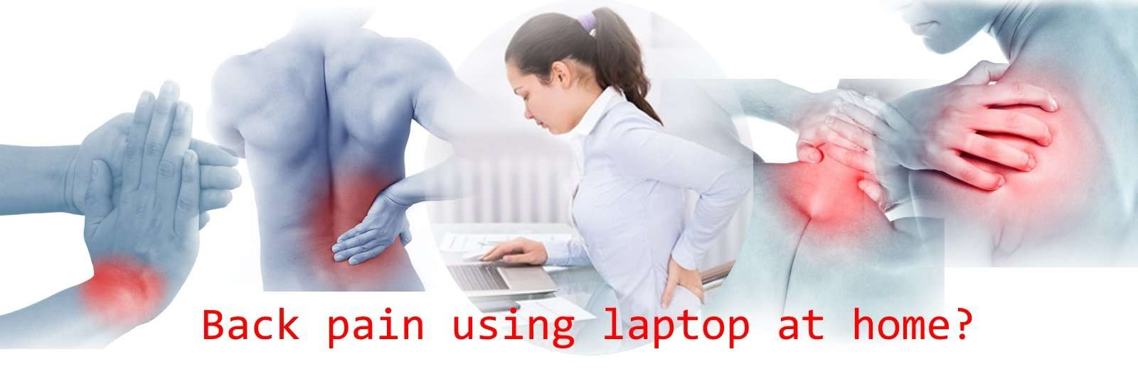 backpain usng laptop at home