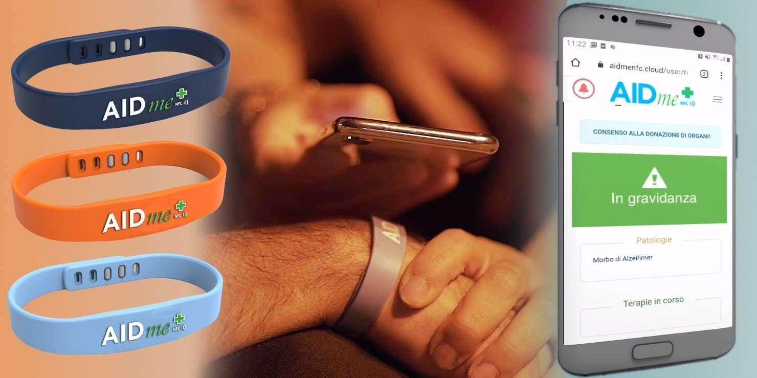 aidme è il bracciale salvavita che consente di informare i soccorritori su dati clicnici vitali . Grazie alla tecnologia NFC che garantisce privacy sicurezza e affidabilità